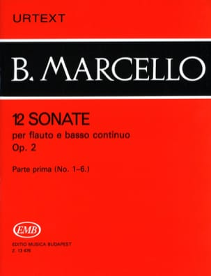 Benedetto Marcello - 12 Sonatas op. 2 - Volume 1 n ° 1-6 - flute and basso continuo - Sheet Music - di-arezzo.co.uk
