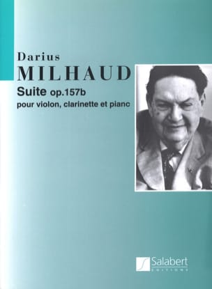 Darius Milhaud - Suite op. 157b - violon, clarinette et piano - Partition - di-arezzo.fr