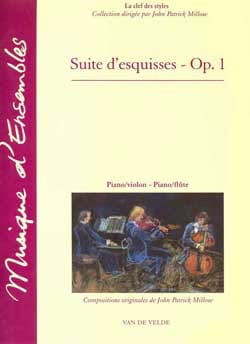 John Patrick Millow - Suite d'esquisses op. 1 - Partition - di-arezzo.fr