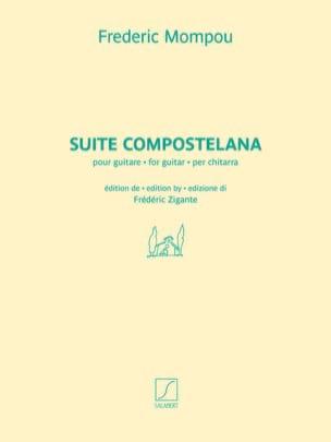 Federico Mompou - Suite compostellana - Partition - di-arezzo.fr