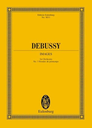Claude Debussy - Rondes de printemps – Images n° 3 - Partition - di-arezzo.fr