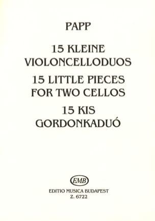 Lajos Papp - 15 Kleine Violoncelloduos - Sheet Music - di-arezzo.co.uk