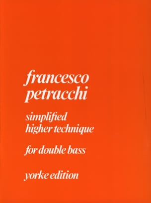 Francesco Petracchi - Simplified higher technique for double bass - Sheet Music - di-arezzo.co.uk