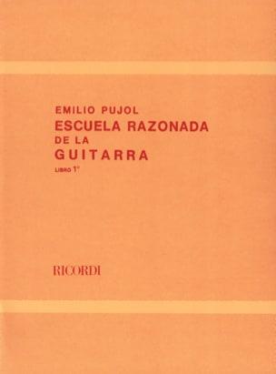 Ecole Raisonnée de la Guitare Livre 1 Emilio Pujol laflutedepan