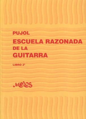 Emilio Pujol - Reasoned School of the Guitar - Book 3 - Sheet Music - di-arezzo.com