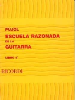 Emilio Pujol - Reasoned School of the Guitar - Book 4 - Sheet Music - di-arezzo.co.uk