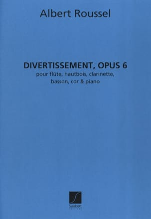 Divertissement op. 6 - Partition + parties ROUSSEL laflutedepan