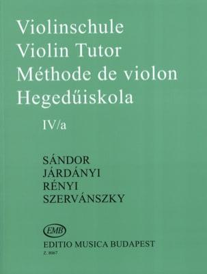 Sandor Frigyes / Jardanyi Pal / Szervanszky Endre - Méthode de Violon Volume 4A - Partition - di-arezzo.fr