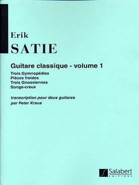 Guitare classique, Volume 1 - SATIE - Partition - laflutedepan.com