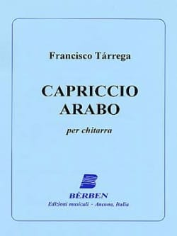 Francisco Tarrega - Capriccio Arabo - Guitare - Partition - di-arezzo.fr