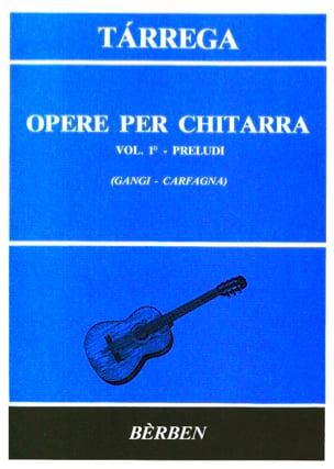 Opere per chitarra -Volume 1 : Preludi TARREGA Partition laflutedepan