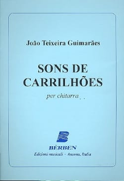 Sons de Carrilhoes Guimaraes Joao Teixeira Partition laflutedepan