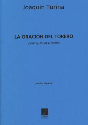 Joaquin Turina - The Oracion Del Torero Quartet - Parties - Sheet Music - di-arezzo.co.uk