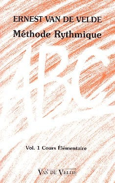 VAN DE VELDE - ABC Rhythmic Method - Volume 1 - Partitura - di-arezzo.it