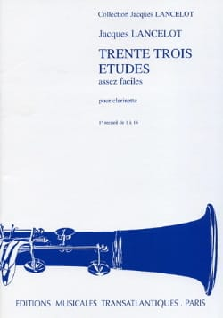 Jacques Lancelot - 33 Pretty Easy Studies - Volume 1 - Sheet Music - di-arezzo.co.uk