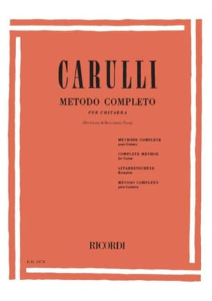 Ferdinando Carulli - Complete method of guitar - Sheet Music - di-arezzo.co.uk