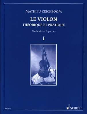 Mathieu Crickboom - Le violon, Volume 1 - Partition - di-arezzo.fr