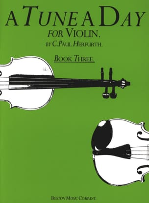 Paul C. Herfurth - A tune a day, Volume 3 – Violin - Partition - di-arezzo.fr