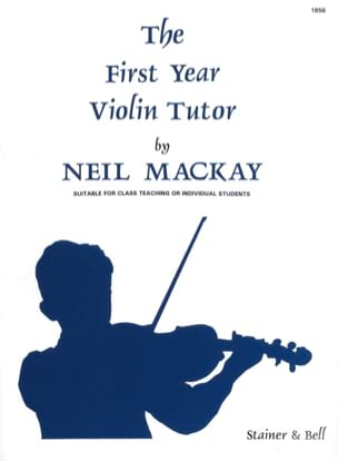 The First Year Violin Tutor Neil Mackay Partition laflutedepan