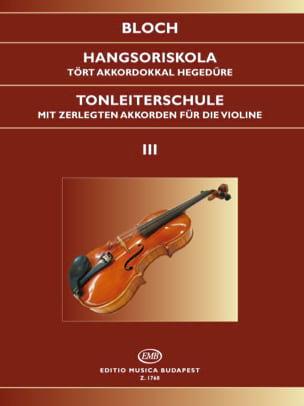 Jozsef Bloch - Tonleiterschule op. 5 – Bd. 3 - Partition - di-arezzo.fr
