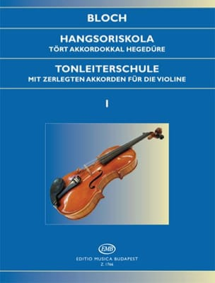 Jozsef Bloch - Tonleiterschule Op. 5 – Bd. 1 - Partition - di-arezzo.fr