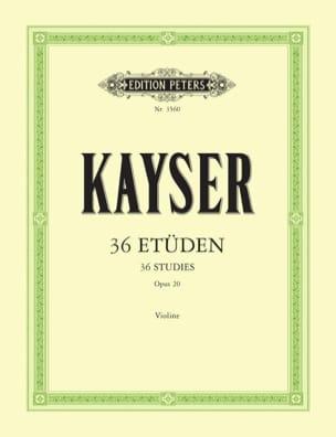 Heinrich Ernst Kayser - 36 Etudes Op. 20 - Partition - di-arezzo.fr