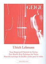 Ulrich Lehmann - Nouvelle technique de doubles cordes - Partition - di-arezzo.fr