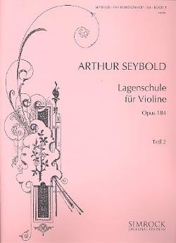Arthur Seybold - Lagenschule op. 184 - Teil 2 - Partitura - di-arezzo.es
