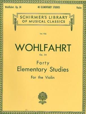 Franz Wohlfahrt - 40 Elementary Studies op. 54 - Partition - di-arezzo.fr