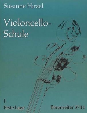 Susanne Hirzel - L' Ecole du violoncelle – Cahier 1 - Partition - di-arezzo.fr
