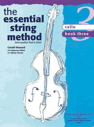 Howard Gerald / Elliott Catherine / Thorne Adrian - Essential string method, Volume 3 - Cello - Sheet Music - di-arezzo.co.uk