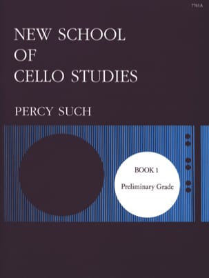 Percy Such - New School of Cello Studies - Volume 1 - Sheet Music - di-arezzo.co.uk