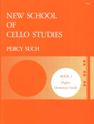 Percy Such - New School Of Cello Studies Volume 3 - Sheet Music - di-arezzo.co.uk