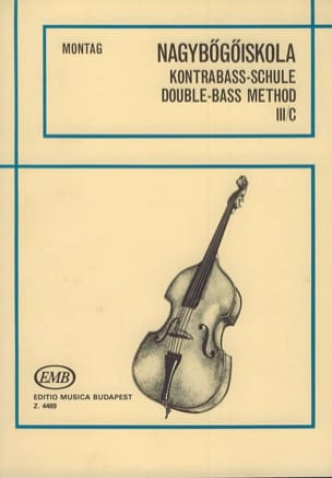 Lajos Montag - Double bass method, Volume 3c - Sheet Music - di-arezzo.co.uk