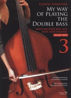 Ludwig Streicher - My Way Of Playing The Double Bass Volume 3 - Sheet Music - di-arezzo.com