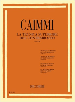 Italo Caimmi - The technica superiore del contrabbasso - Sheet Music - di-arezzo.co.uk