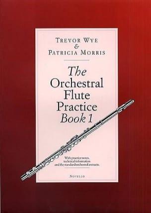 Trevor WYE & Patricia MORRIS - The Orchestral Flute Practice Book 1 - Partition - di-arezzo.ch