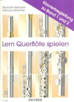 Weinzierl Elsabeth / Wachter Edmund - Lern Querflöte spielen - Klavierbegl. Bd. 1 2 - Sheet Music - di-arezzo.co.uk