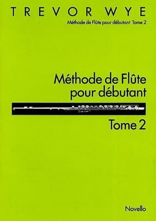 Trevor Wye - Beginner Flute Method Volume 2 - Sheet Music - di-arezzo.co.uk