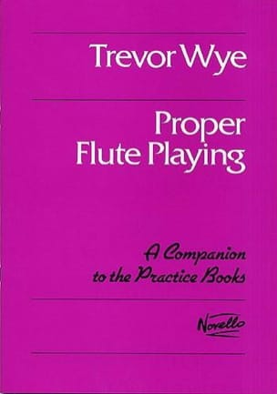 Proper flute playing - Trevor Wye - Partition - laflutedepan.com