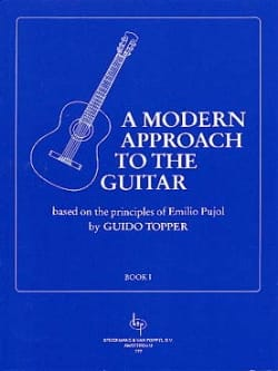 Guido Topper - A Modern Approach To The Guitar Volume 1 - Partition - di-arezzo.fr