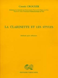 Claude Crousier - Clarinet and styles - Sheet Music - di-arezzo.co.uk