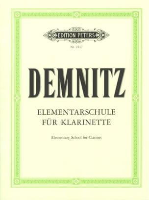 Friedrich Demnitz - Méthode Elémentaire pour Clarinette - Partition - di-arezzo.fr
