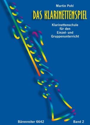 Martin Pohl - Das Klarinettenspiel – Bd. 2 - Partition - di-arezzo.fr