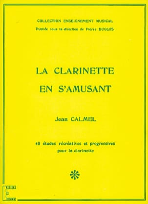 Jean Calmel - Il clarinetto si diverte - Partitura - di-arezzo.it