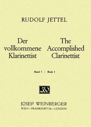 Rudolf Jettel - The accomplished clarinettist - Volume 1 - Partition - di-arezzo.fr