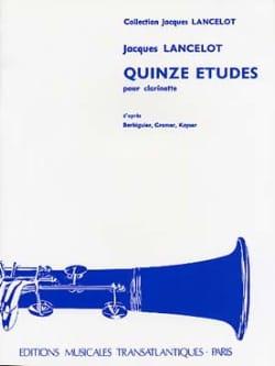 15 Etudes - Clarinette Jacques Lancelot Partition laflutedepan