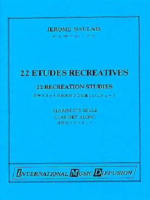 Jérôme Naulais - 22 Recreational Studies - Clarinet - Sheet Music - di-arezzo.com