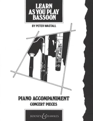 Peter Wastall - Learn as you play bassoon Piano acc. - Partition - di-arezzo.fr