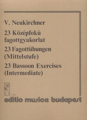 V. Neukirchner - 23 Bassoon Exercises - Sheet Music - di-arezzo.co.uk